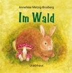 Im Wald, Anneliese Metzig-Brusberg