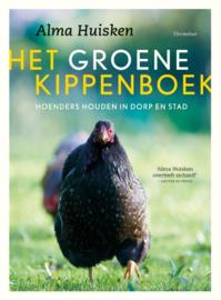 Het groene kippenboek / Alma Huisken