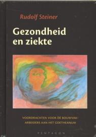 Gezondheid en ziekte / Rudolf Steiner