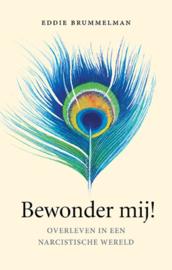 Bewonder mij! / Edie Brummelman