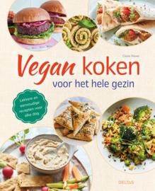 Vegan koken voor het hele gezin / Claire Power
