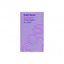 Die Chakren, Sinnesorgane der Seele, Rudolf Steiner