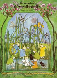 Het verhaal van de wortelkindertjes / Sybille von Olfers