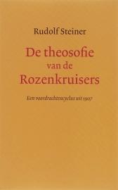 De theosofie van de Rozenkruisers / Rudolf Steiner