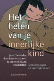 het helen van je innerlijke kind /Susanne Huhn