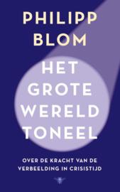 Het grote wereldtoneel / P. Blom