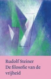 De filosofie van de vrijheid / Rudolf Steiner