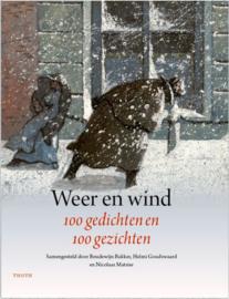 Weer en wind - 100 gedichten en 100 gezichten / Boudewijn Bakker