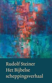 Het bijbelse scheppingsverhaal / Rudolf Steiner