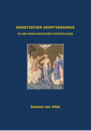 Gnostischer adoptianismus / Roland van Vliet