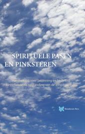 Spirituele Pasen en Pinksteren/ André de Boer