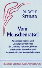 Vom Menschenrätsel Ausgesprochenes und Unausgesprochenes im Denken, Schauen, Sinnen einer Reihe deutscher und österreichischer Persönlichkeiten GA 20 / Rudolf Steiner