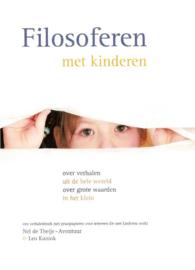 Filosoferen met kinderen/ Nel de Theije- Avontuur