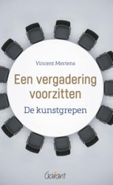 Een vergadering voorzitten / Mertens Vincent