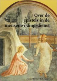 Over de epistels in de mensenwijdingsdienst / H.W. Schroeder