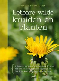 Eetbare wilde kruiden en planten / Monika Wurft
