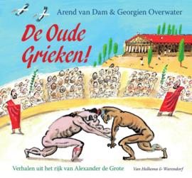 De oude Grieken! / Arend van Dam