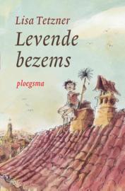 Levende bezems / Lisa Tetzner