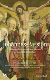 De Johannes - Passion / Mischa Spel