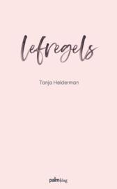 Lefregels / Tanja Helderman