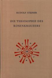 Die Theosophie des Rosenkreuzers GA 99 / Rudolf Steiner