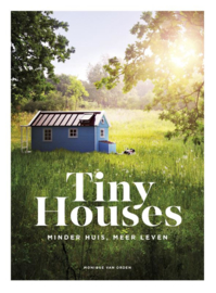 Tiny Houses / Monique van Orden