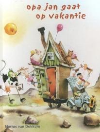 Opa Jan gaat op vakantie / Marius van Dokkum