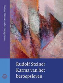 Karma van het beroepsleven / Rudolf Steiner