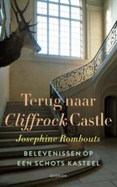 Terug naar Cliffrock Castle / Josephine Rombouts