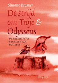 De strijd om Troje & Odysseus / Simone Kramer