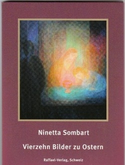 Vierzehn Bilder zu Ostern, Ninetta Sombart