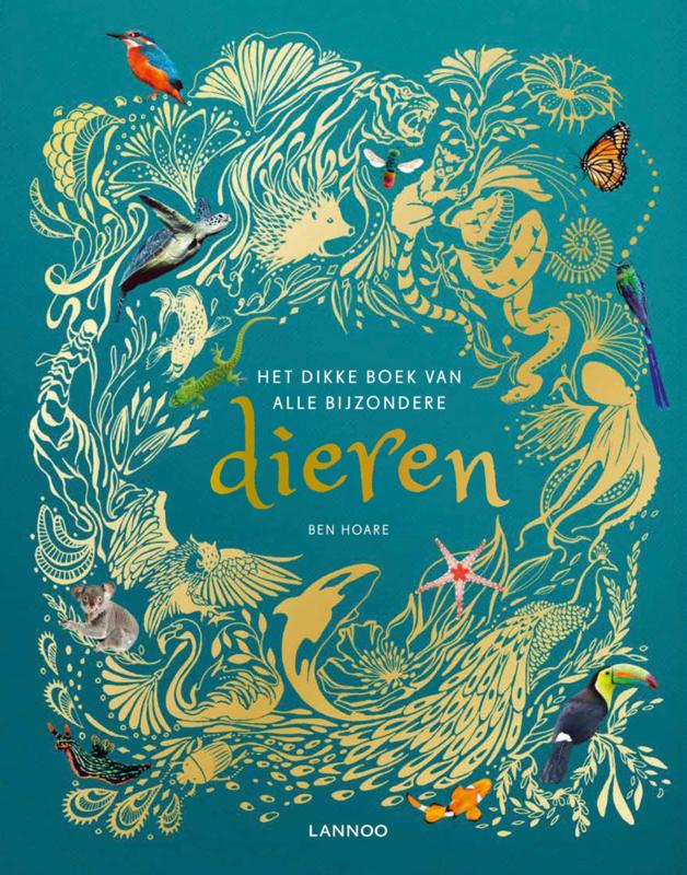 Dikke boek van alle bijzondere dieren / Ben Hoare