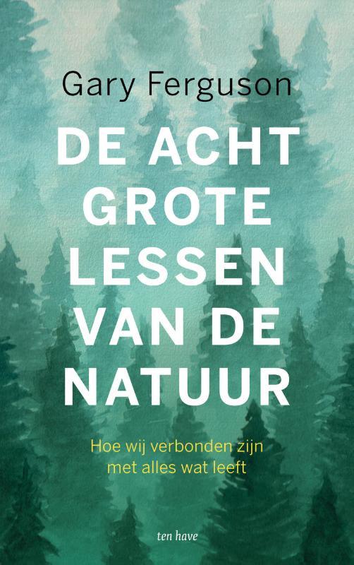 De acht grote lessen van de natuur / Gary Ferguson