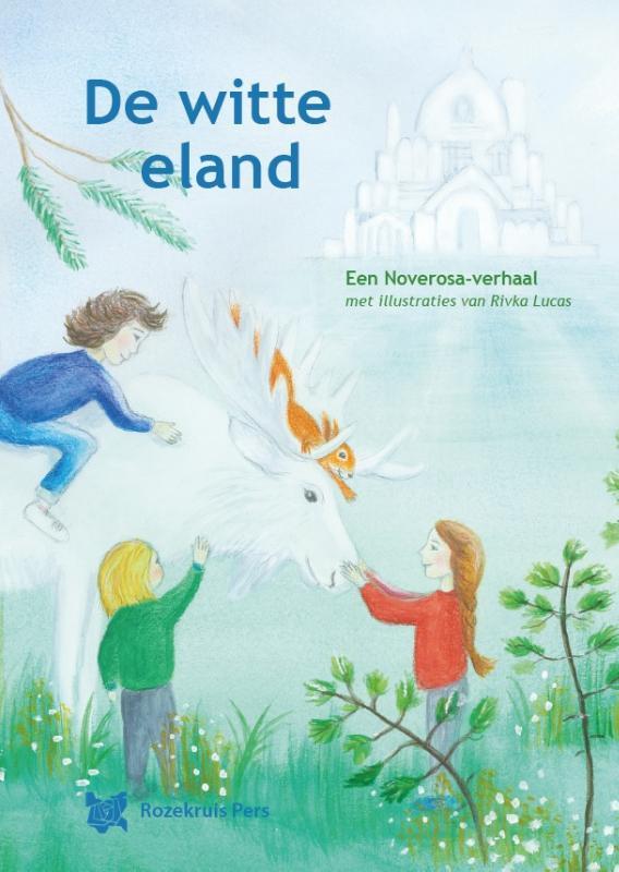 De witte eland / Iris Hes-ter Telgte