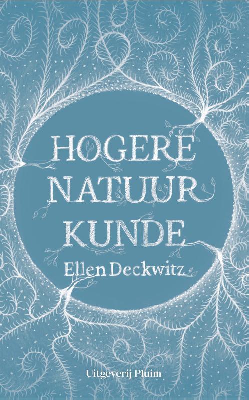 Hogere natuurkunde / Ellen Deckwitz