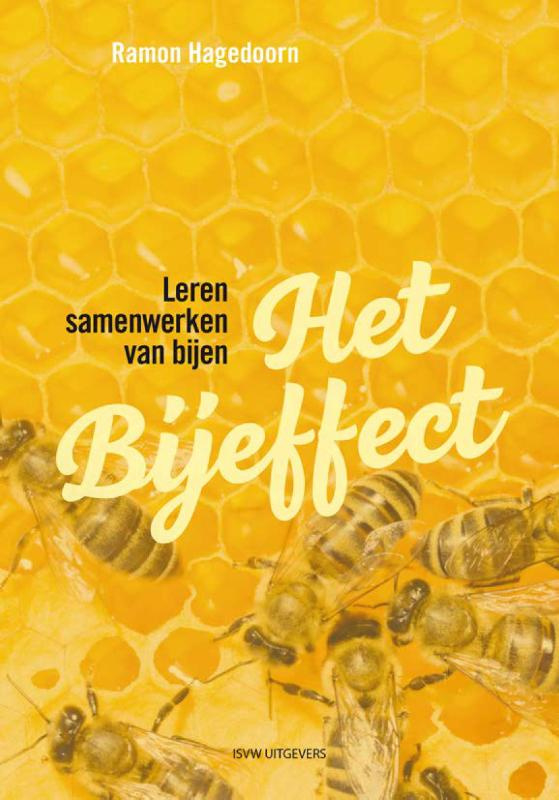 Het bijeffect / Ramon Hagedoorn