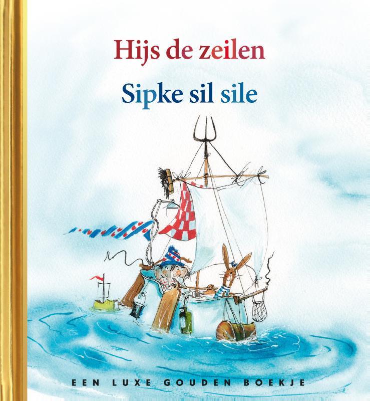 Sipke gaat zeilen / Lida Dijkstra