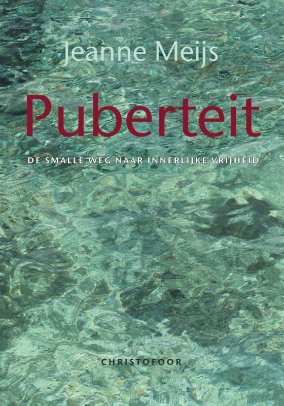 Puberteit / Jeanne Meijs
