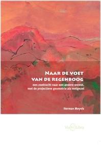 Naar de voet van de regenboog / H. Meyvis