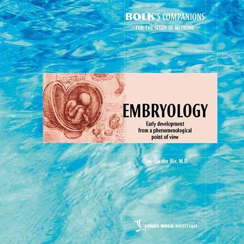 Embryology / Guus van der Bie