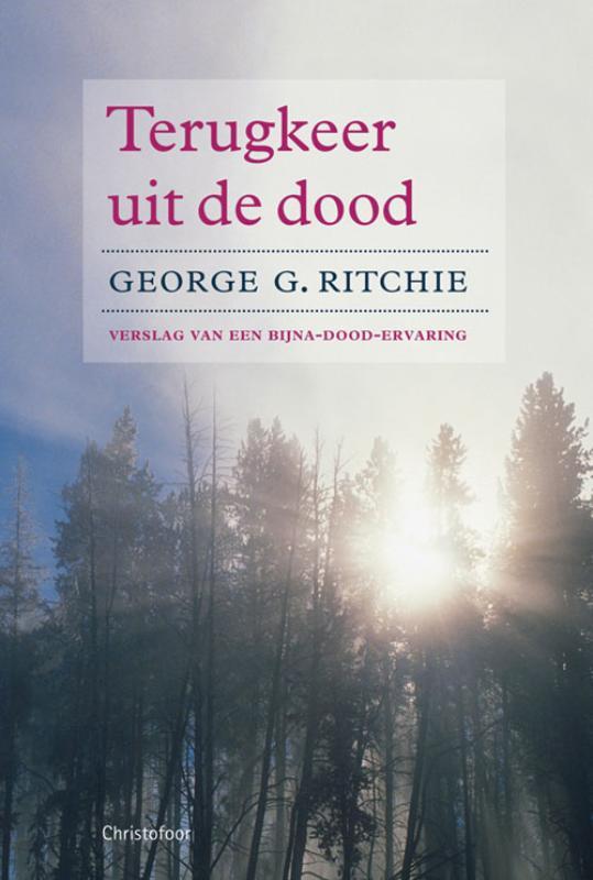 Terugkeer uit de dood / G.G. Ritchie