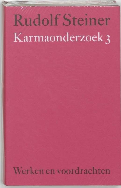 Karmaonderzoek 3 / Rudolf Steiner