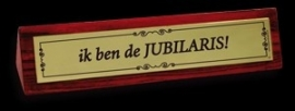 Desk Signs - Jubilaris