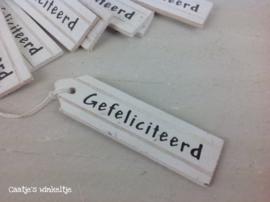 Houten label Gefeliciteerd HLG01