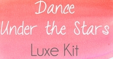 Dance under the Stars - Luxe Kit