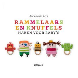 Rammelaars en Knuffels haken voor baby's -Annemarie Arts