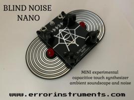 BLIND NOISE NANO