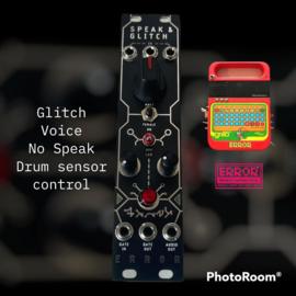 Speak and Glitch .