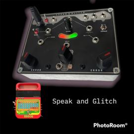 Speak and Glitch .  bricky