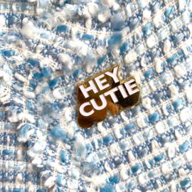 Hey Cutie Pin